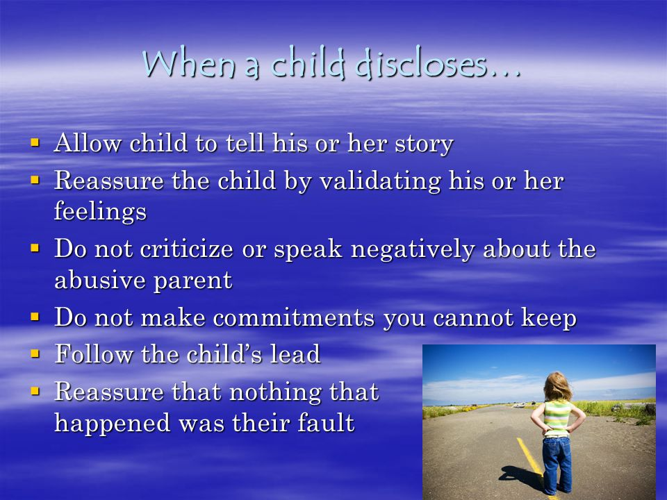 When a child discloses…