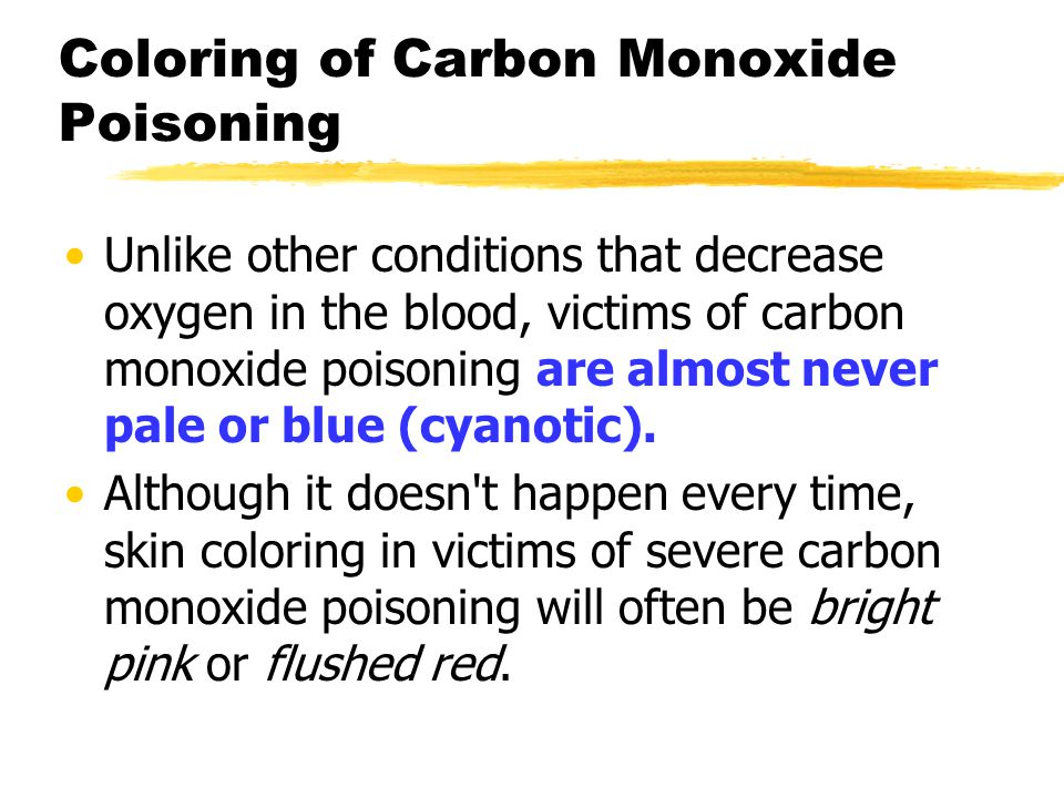 Coloring of Carbon Monoxide Poisoning