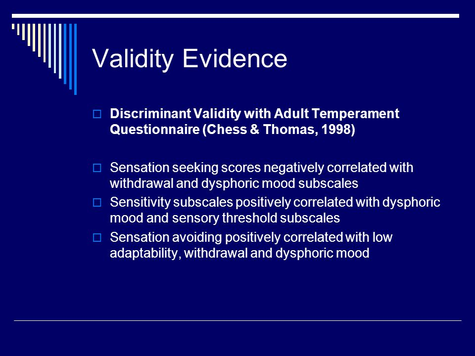 Validity Evidence Discriminant Validity with Adult Temperament Questionnaire (Chess & Thomas, 1998)
