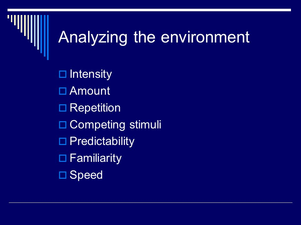 Analyzing the environment
