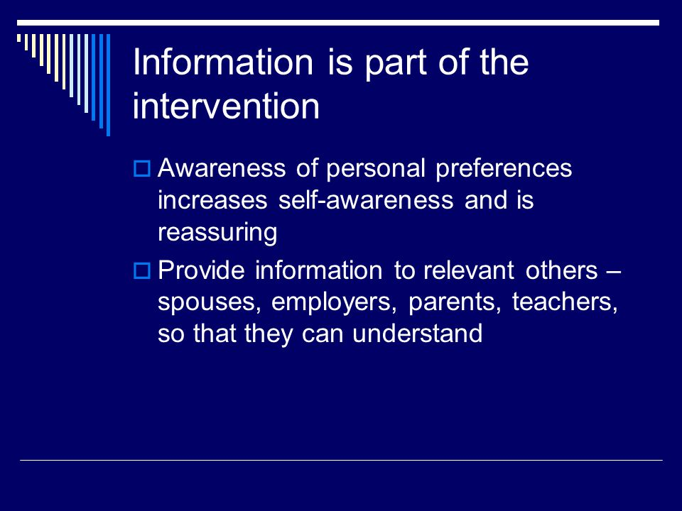Information is part of the intervention