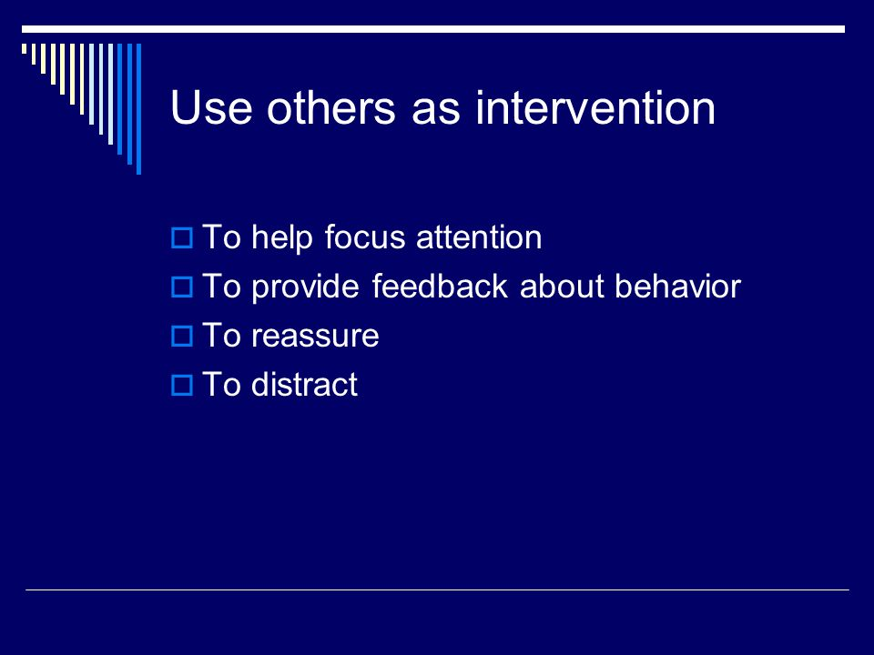 Use others as intervention