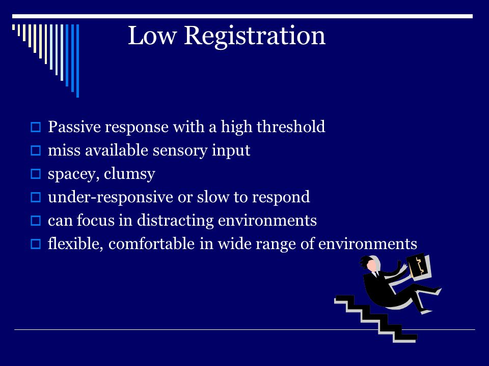 Low Registration Passive response with a high threshold