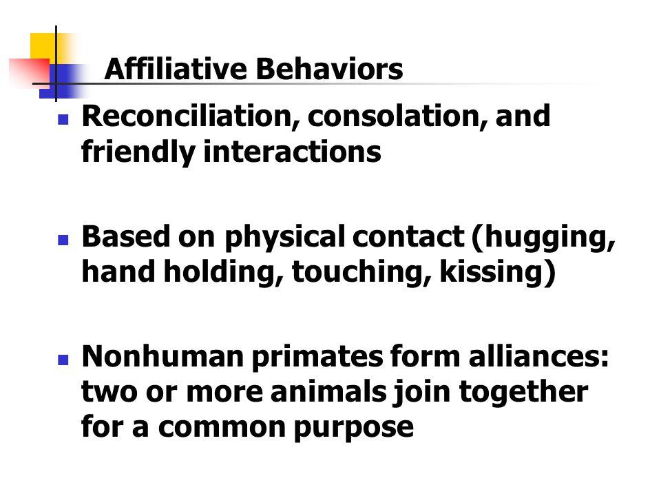 Affiliative Behaviors