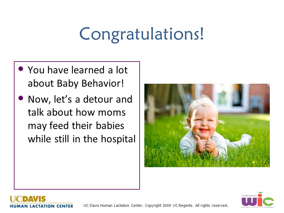 Congratulations! You have learned a lot about Baby Behavior!