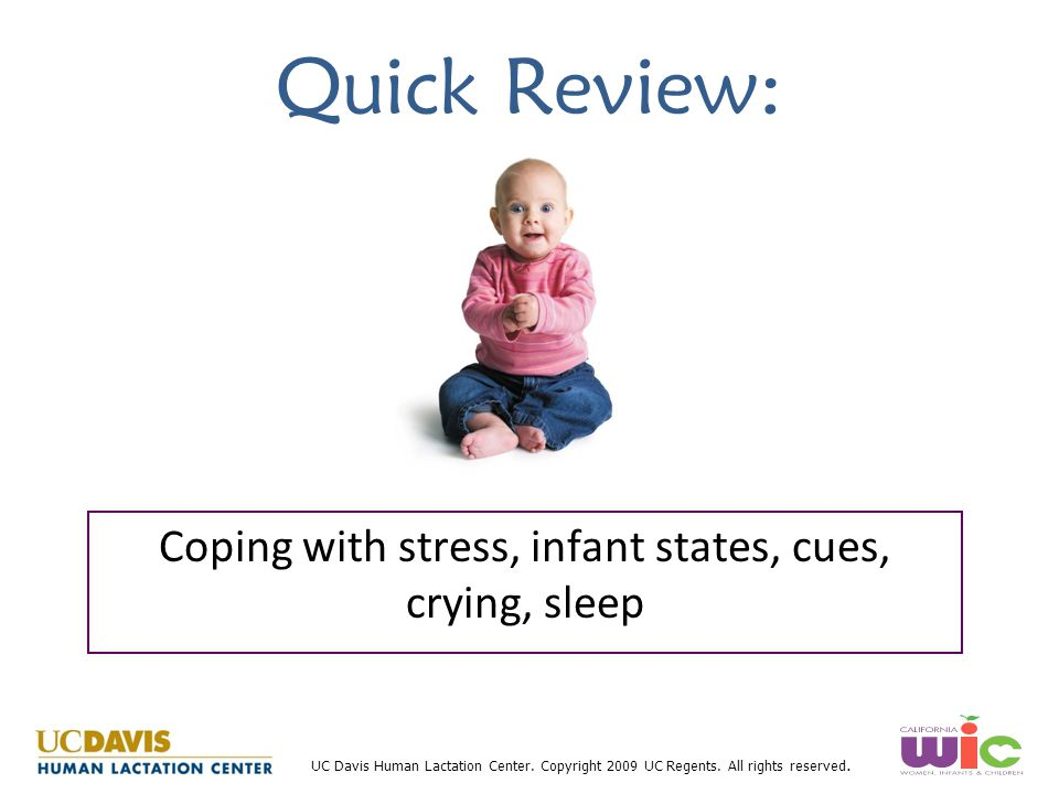 Coping with stress, infant states, cues, crying, sleep