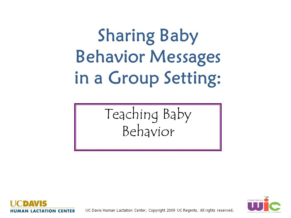 Sharing Baby Behavior Messages in a Group Setting: