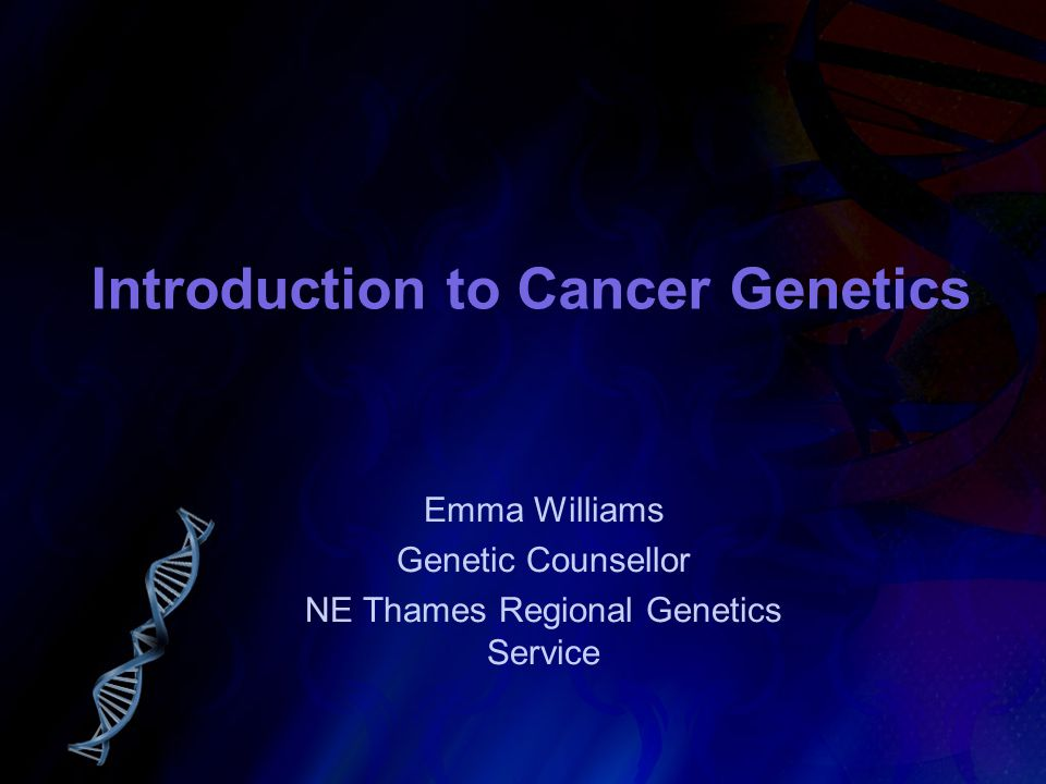 Introduction to Cancer Genetics