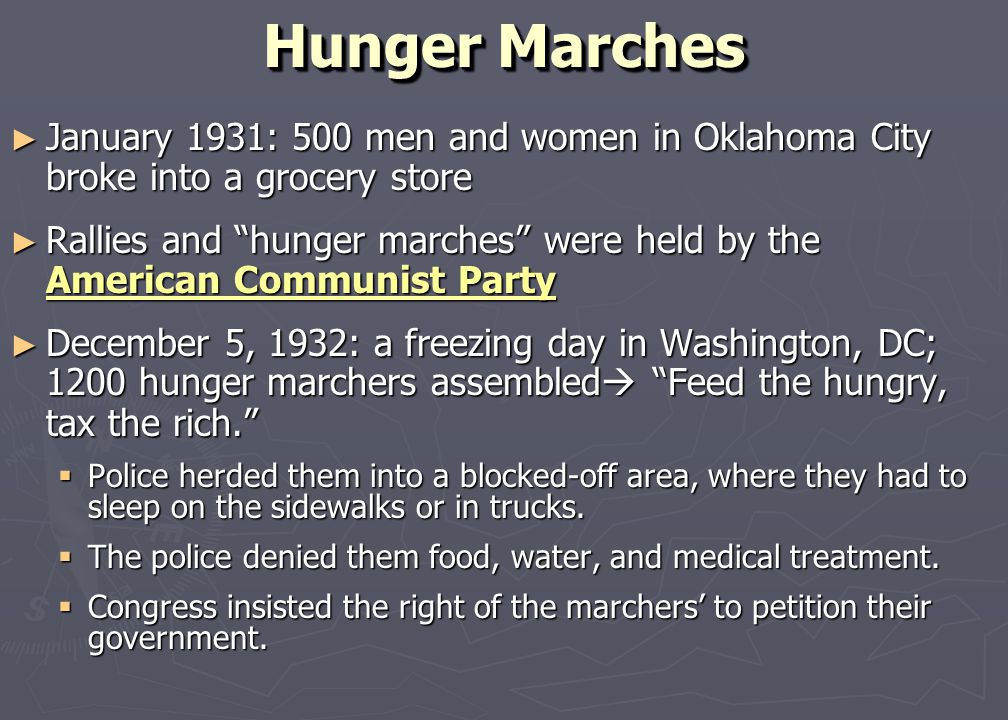 Hunger Marches January 1931: 500 men and women in Oklahoma City broke into a grocery store.