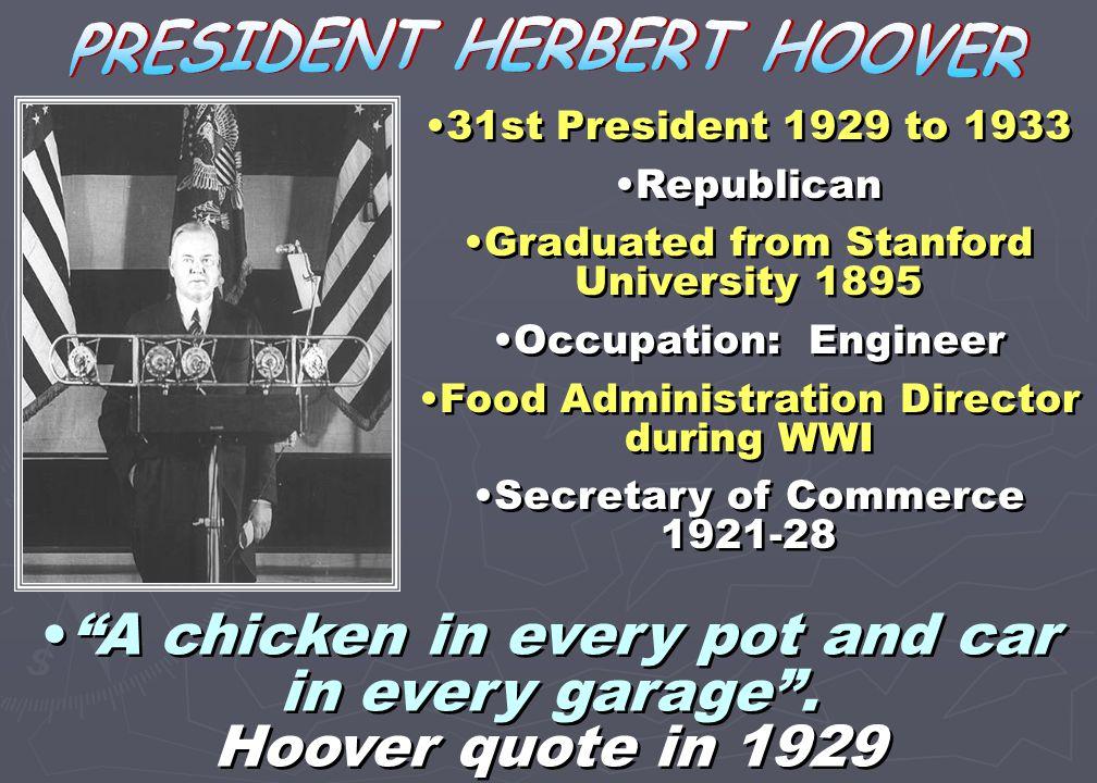 PRESIDENT HERBERT HOOVER