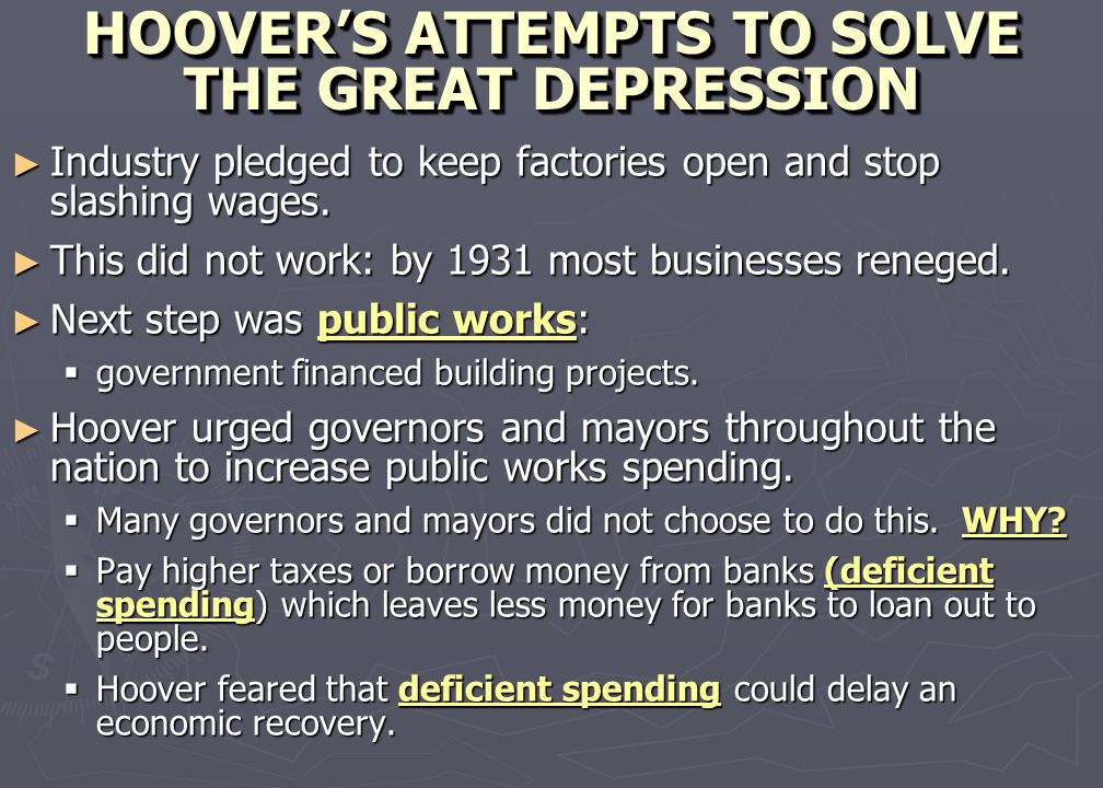 HOOVER'S ATTEMPTS TO SOLVE THE GREAT DEPRESSION