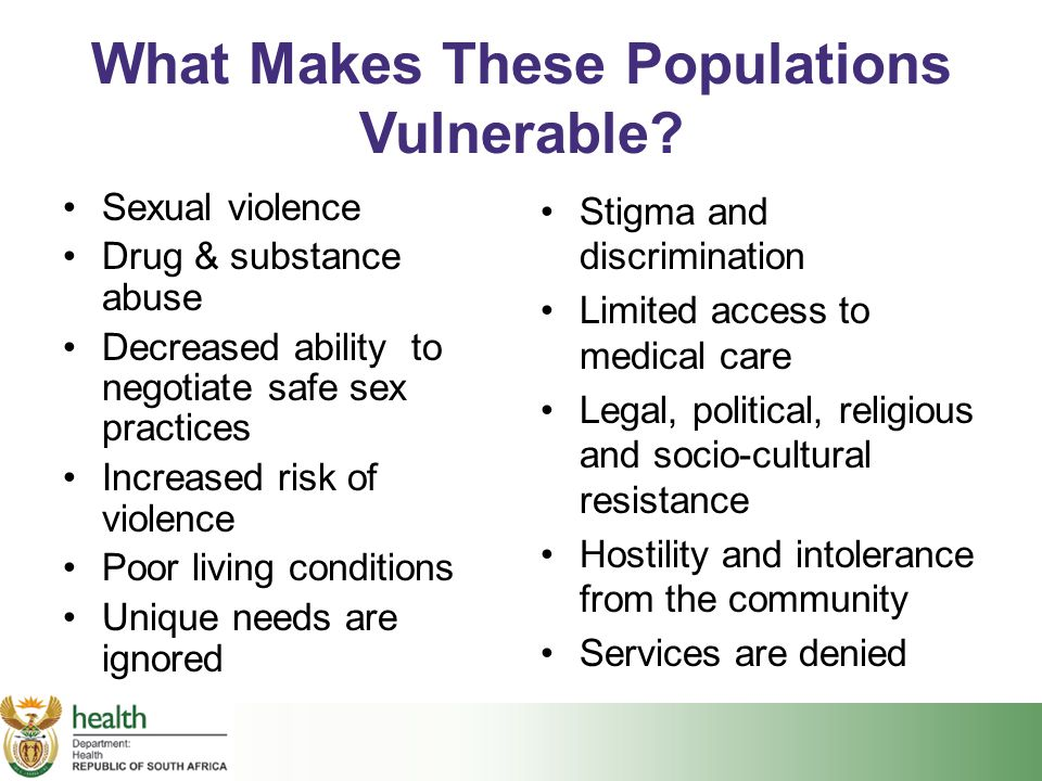 What Makes These Populations Vulnerable