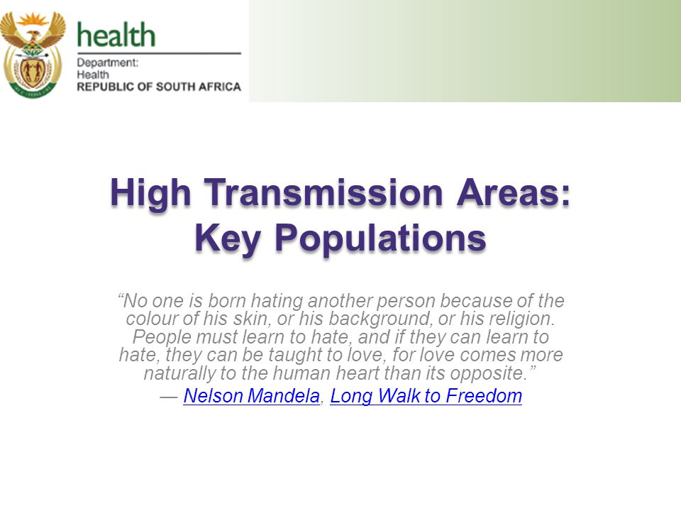 High Transmission Areas: Key Populations