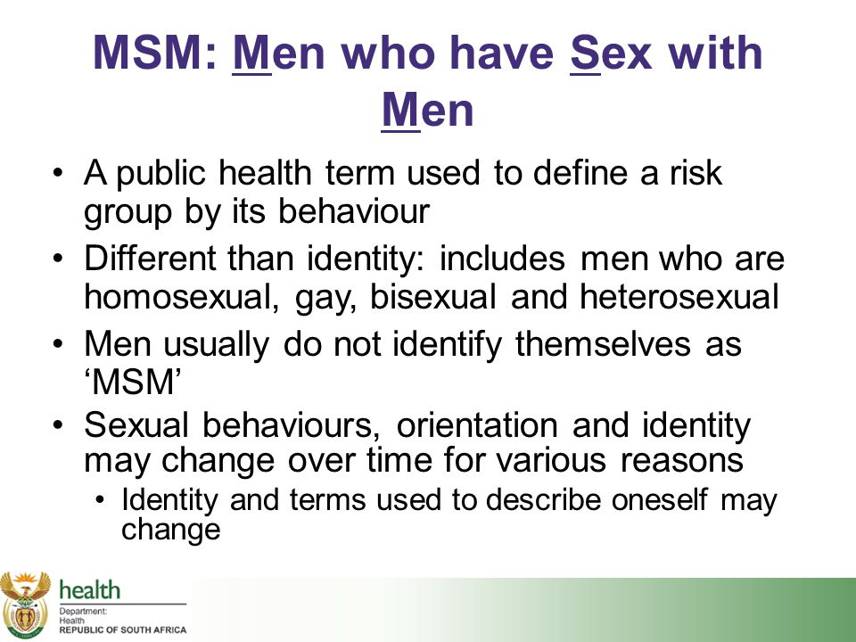 MSM: Men who have Sex with Men