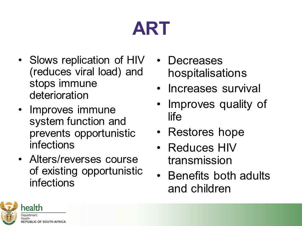 ART Decreases hospitalisations Increases survival