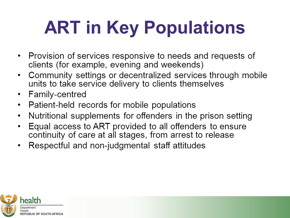 ART in Key Populations Provision of services responsive to needs and requests of clients (for example, evening and weekends)
