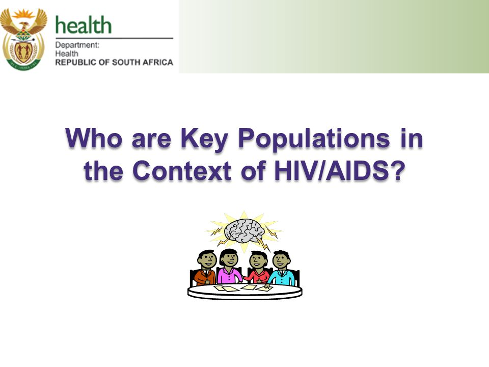 Who are Key Populations in the Context of HIV/AIDS