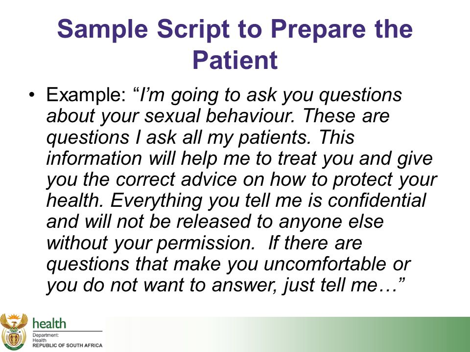 Sample Script to Prepare the Patient