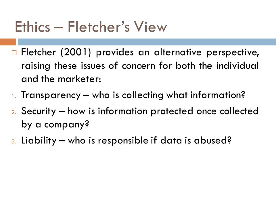 Ethics – Fletcher's View