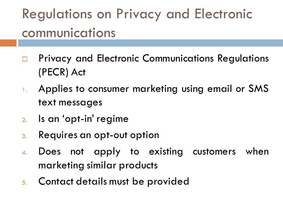 Regulations on Privacy and Electronic communications