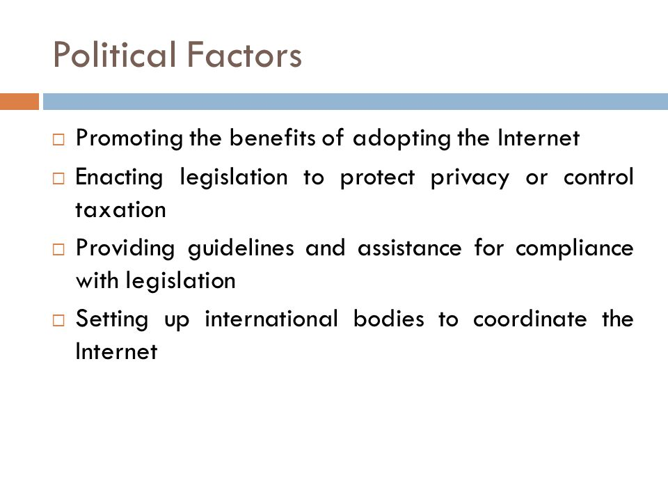 Political Factors Promoting the benefits of adopting the Internet