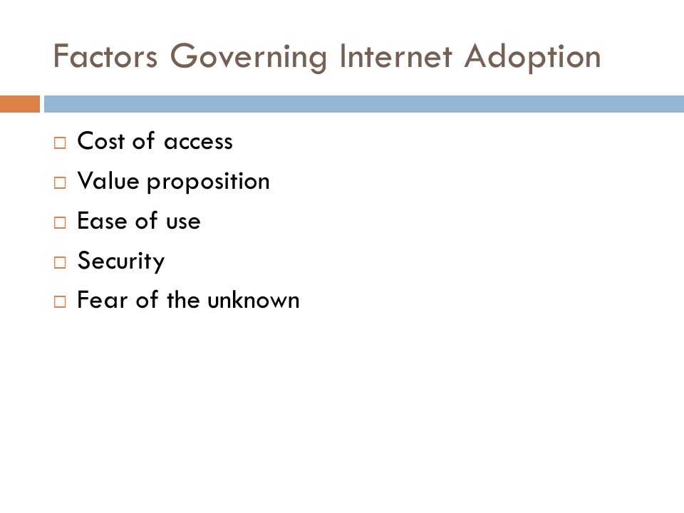 Factors Governing Internet Adoption