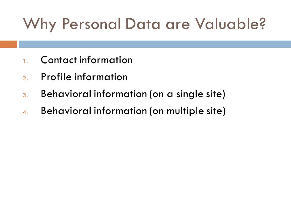 Why Personal Data are Valuable