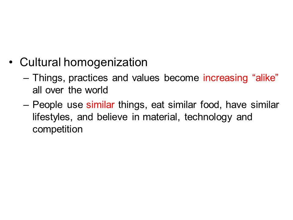 Cultural homogenization