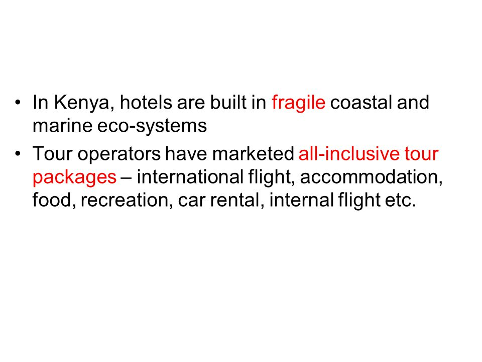 In Kenya, hotels are built in fragile coastal and marine eco-systems