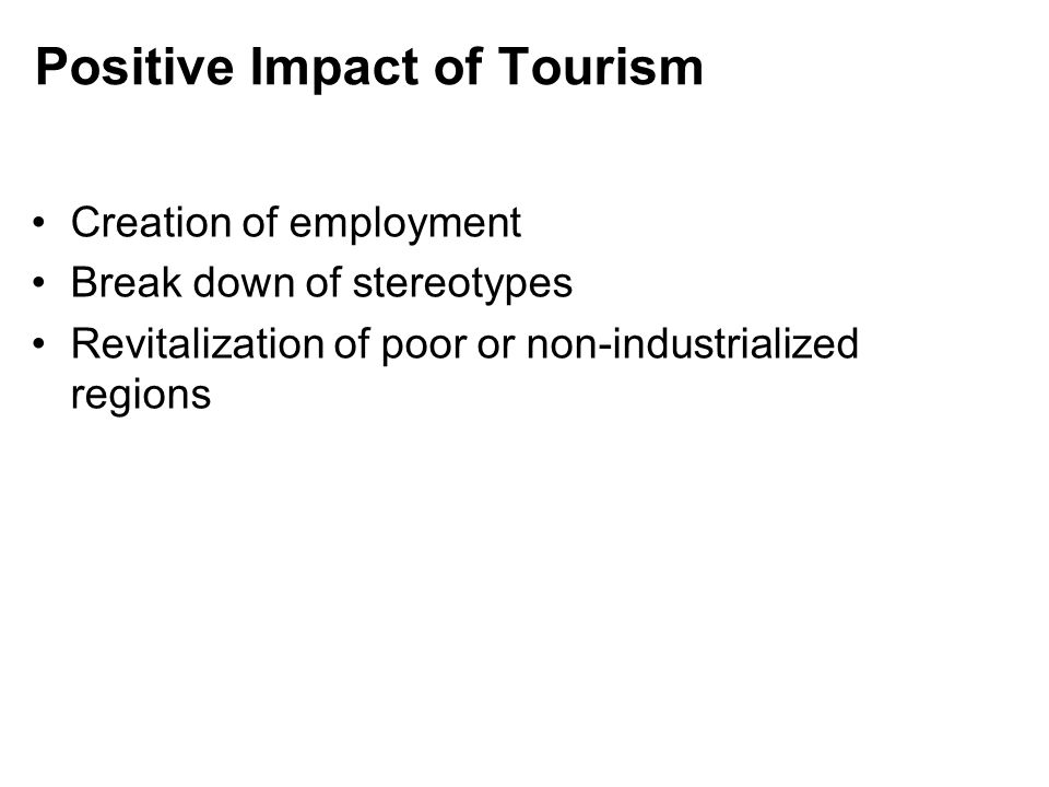 Positive Impact of Tourism