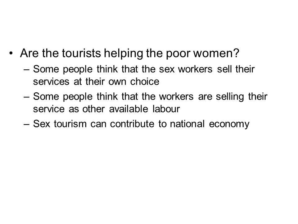 Are the tourists helping the poor women