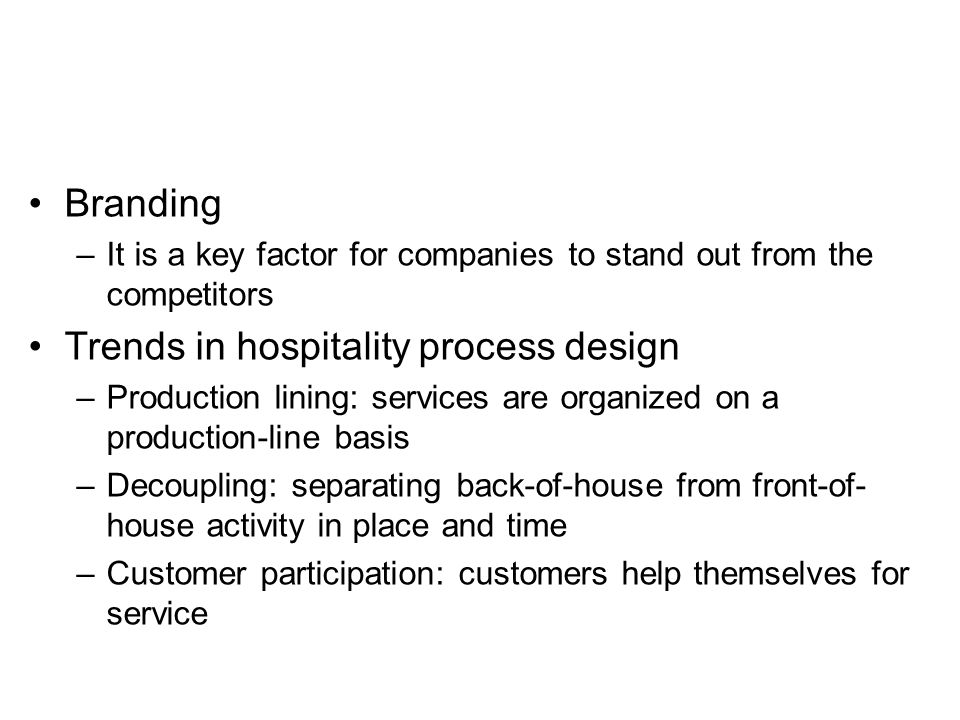 Trends in hospitality process design