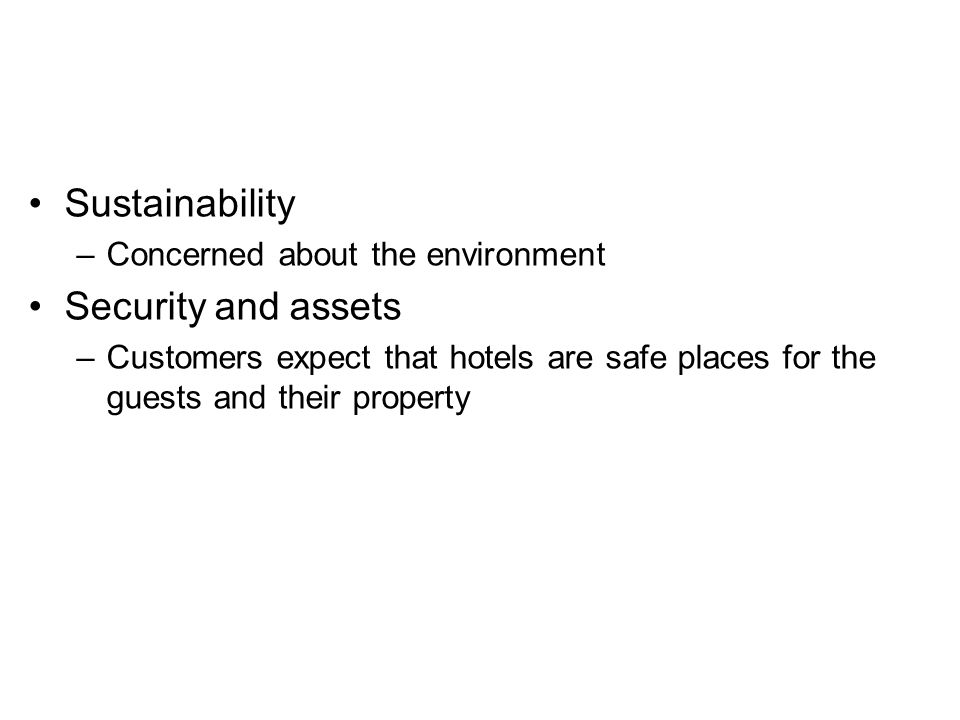 Sustainability Security and assets Concerned about the environment