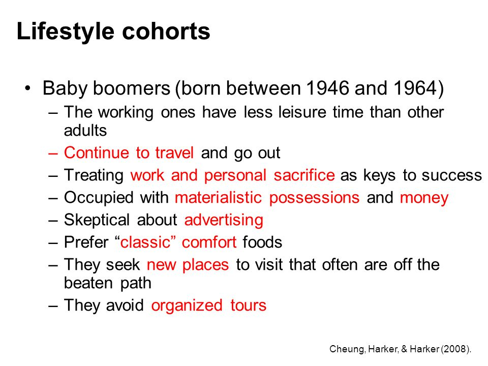 Lifestyle cohorts Baby boomers (born between 1946 and 1964)