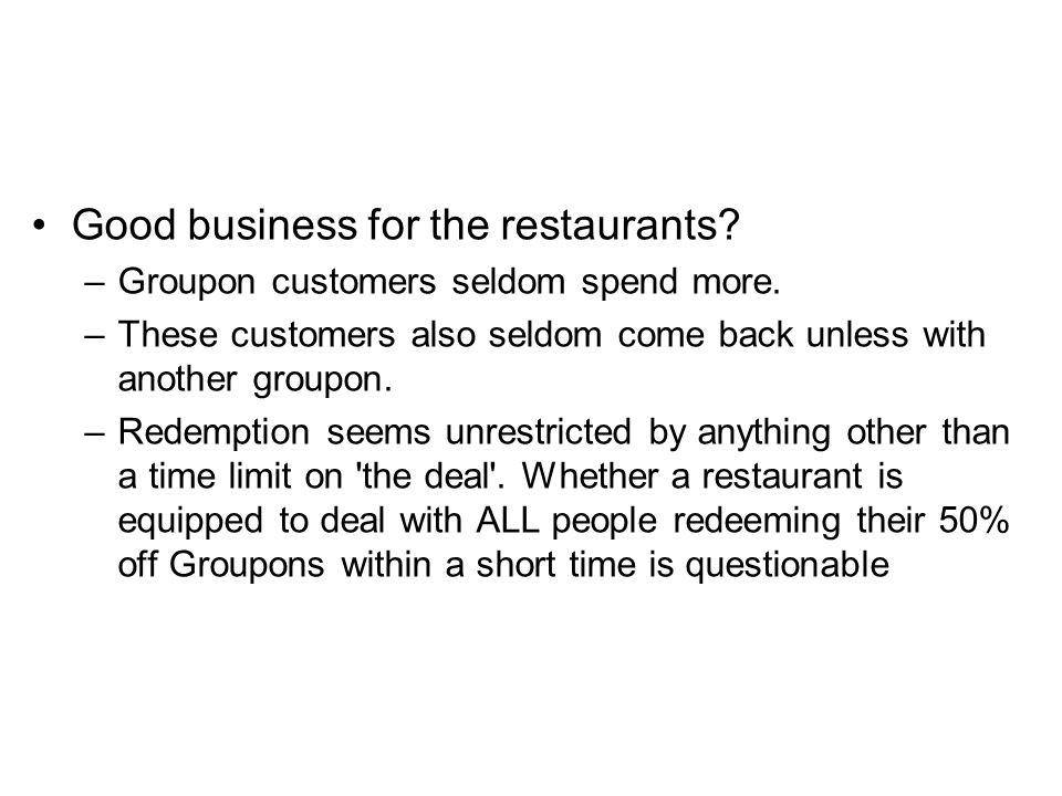 Good business for the restaurants