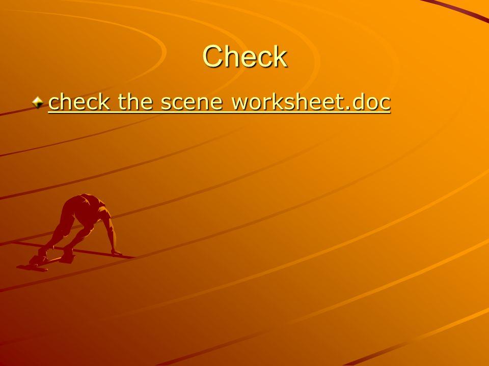 Check check the scene worksheet.doc