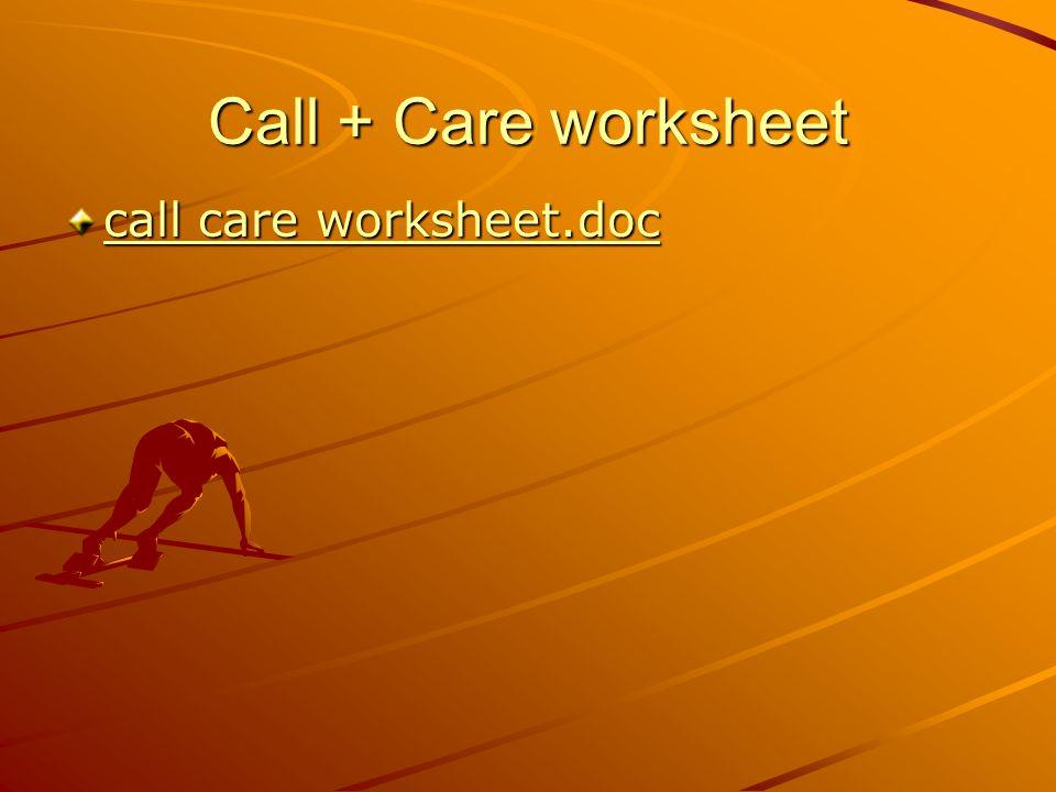 Call + Care worksheet call care worksheet.doc