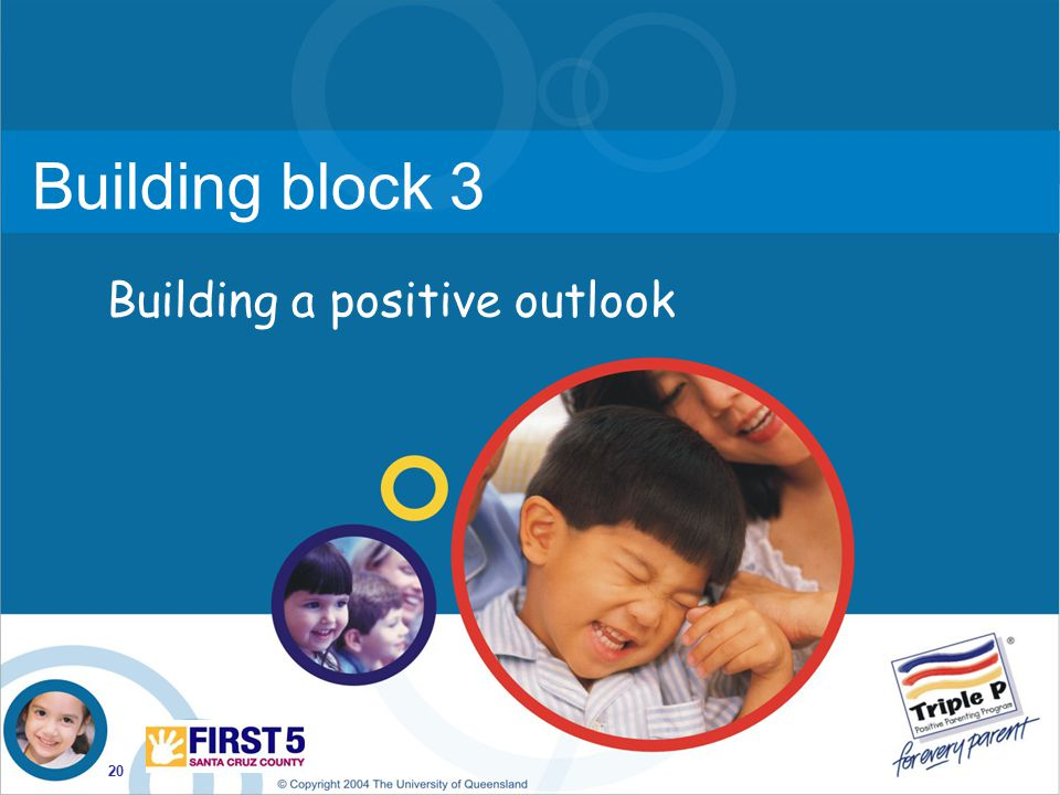 Building block 3 Building a positive outlook
