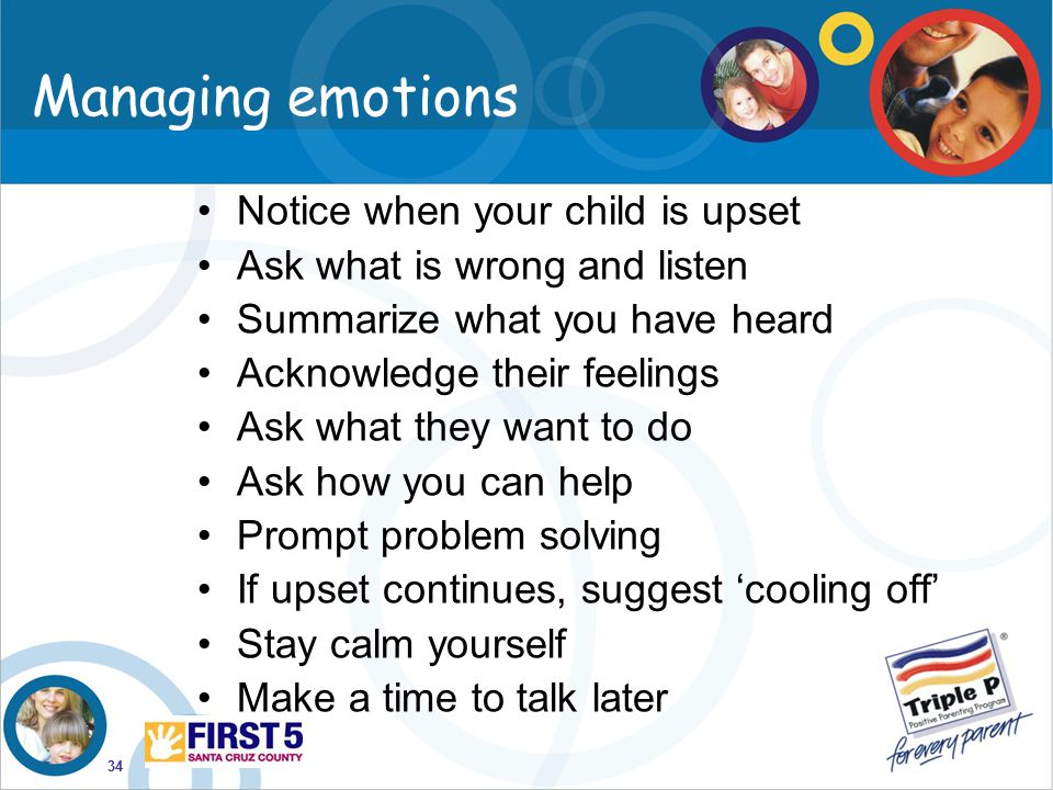Managing emotions Notice when your child is upset