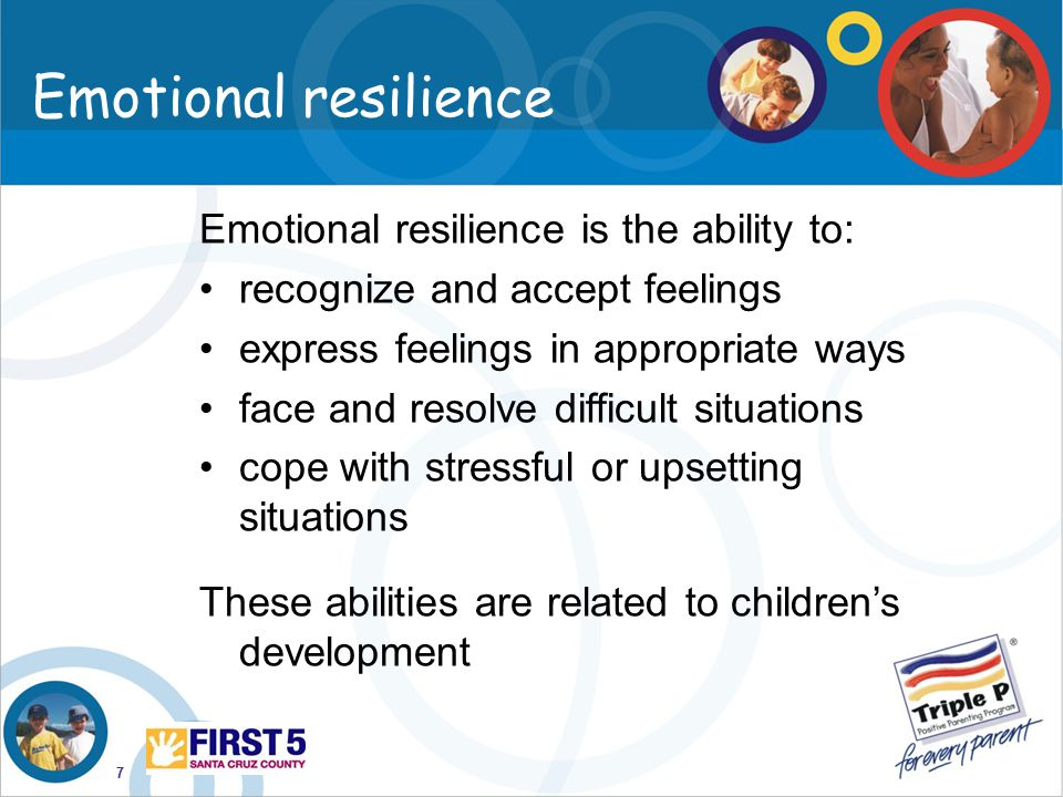 Emotional resilience Emotional resilience is the ability to:
