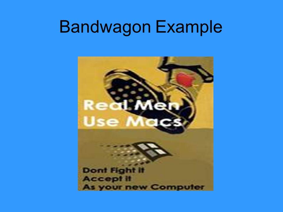 Bandwagon Example