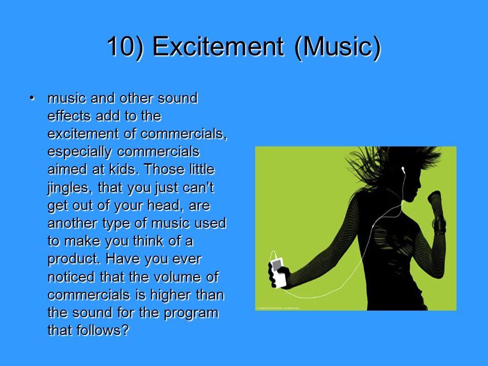 10) Excitement (Music)