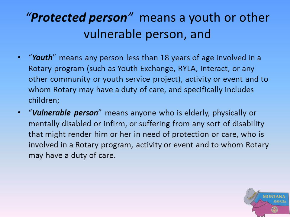 Protected person means a youth or other vulnerable person, and