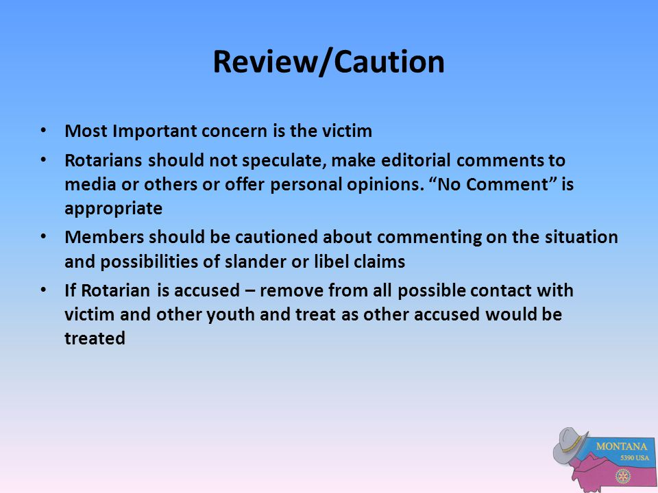 Review/Caution Most Important concern is the victim