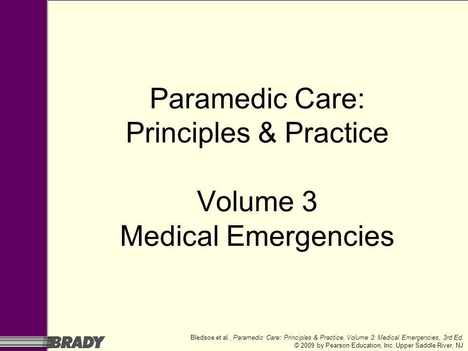 Paramedic Care: Principles & Practice Volume 3 Medical Emergencies