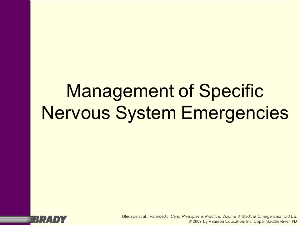 Management of Specific Nervous System Emergencies
