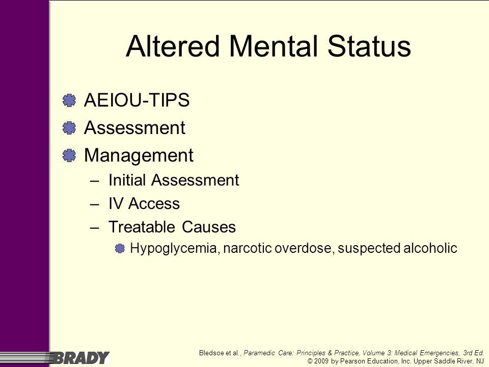 Altered Mental Status AEIOU-TIPS Assessment Management