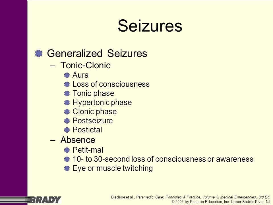 Seizures Generalized Seizures Tonic-Clonic Absence Aura