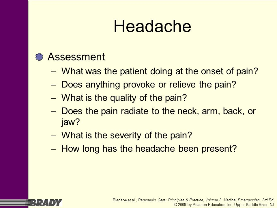 Headache Assessment What was the patient doing at the onset of pain
