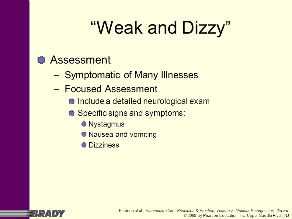 Weak and Dizzy Assessment Symptomatic of Many Illnesses